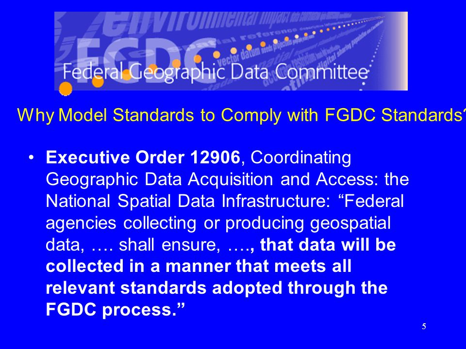 Why Model Standards to Comply with FGDC Standards