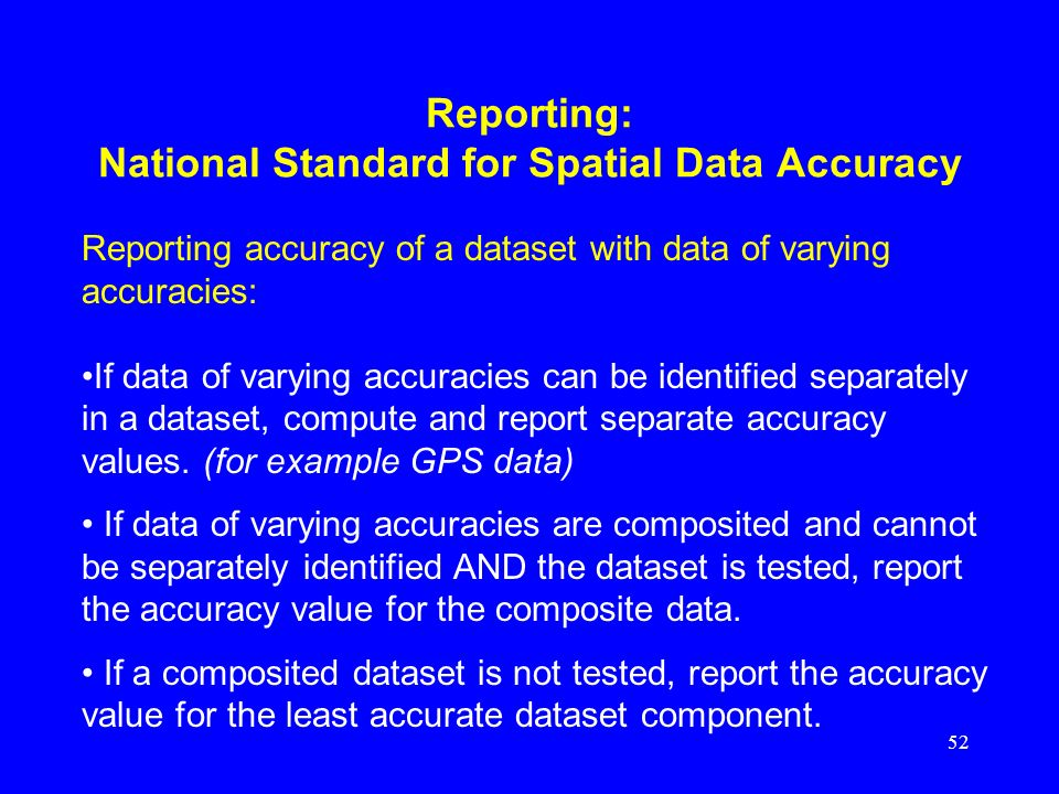 Reporting: National Standard for Spatial Data Accuracy