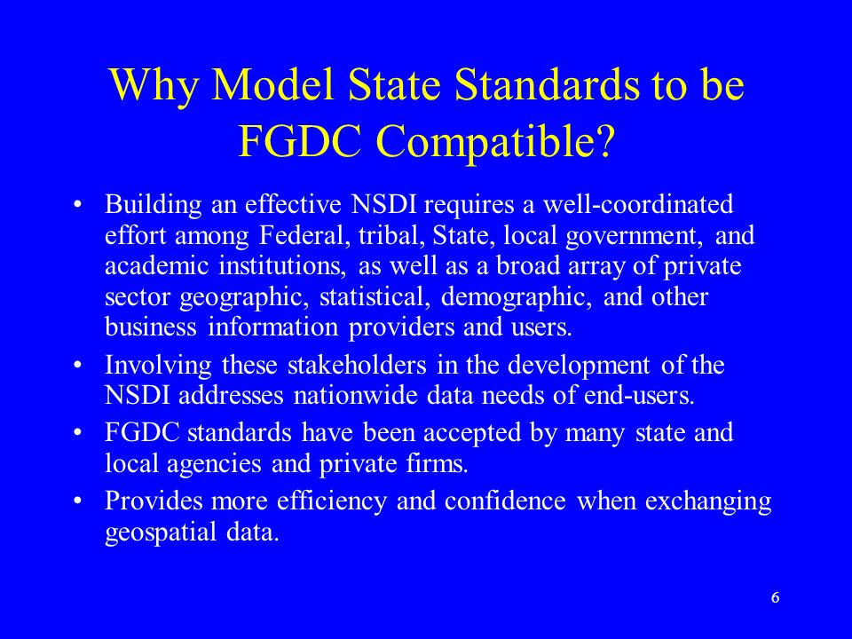 Why Model State Standards to be FGDC Compatible