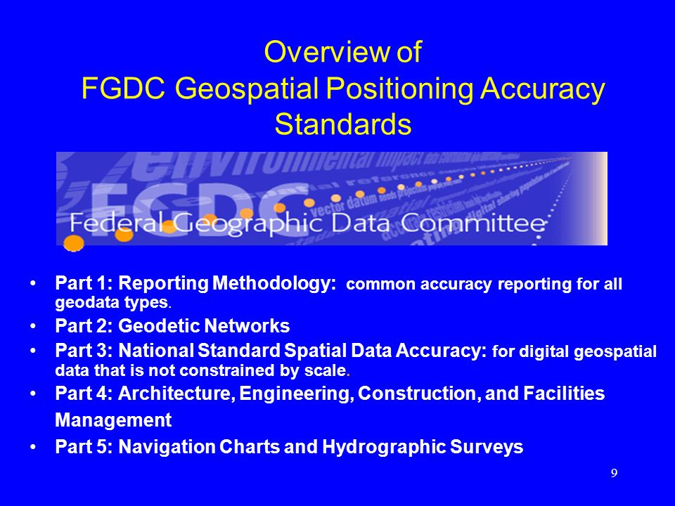 Overview of FGDC Geospatial Positioning Accuracy Standards