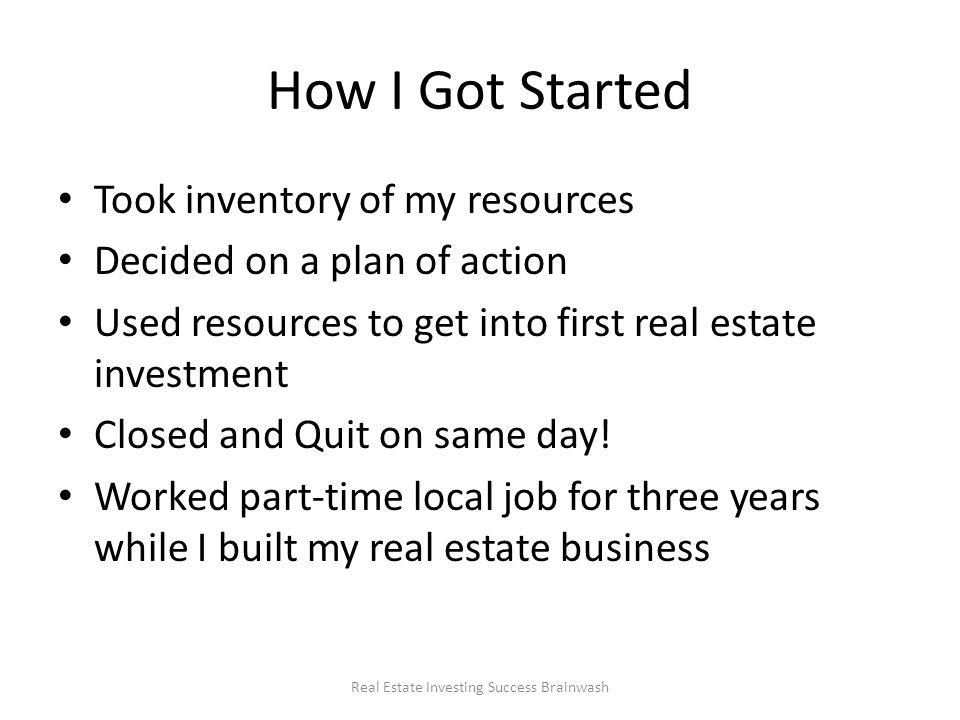 Real Estate Investing Success Brainwash - ppt download
