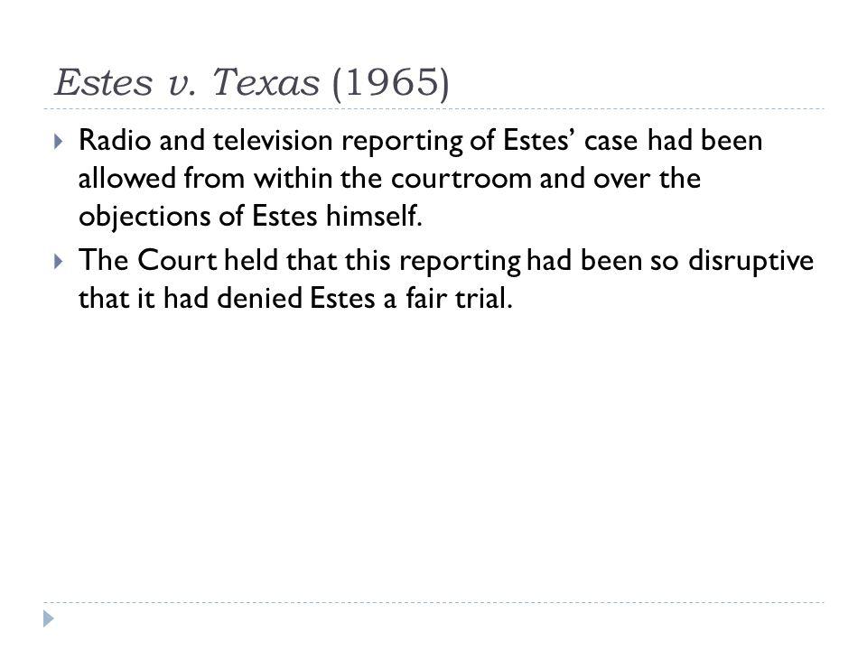 Estes v. Texas (1965)