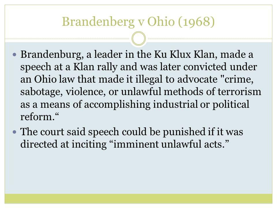 Brandenberg v Ohio (1968)