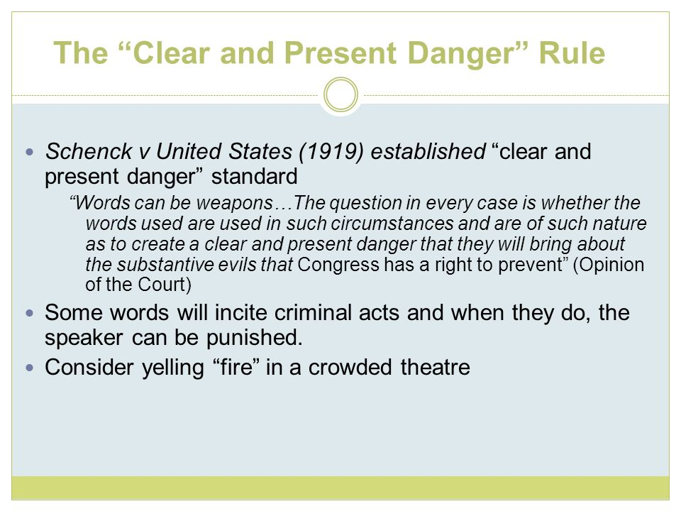 The Clear and Present Danger Rule