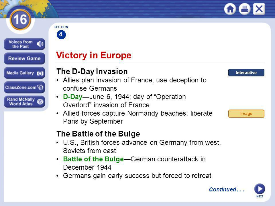 Victory in Europe The D-Day Invasion The Battle of the Bulge