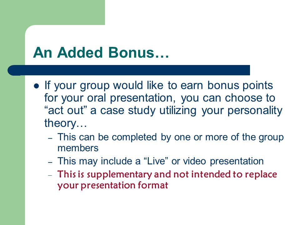 An Added Bonus…