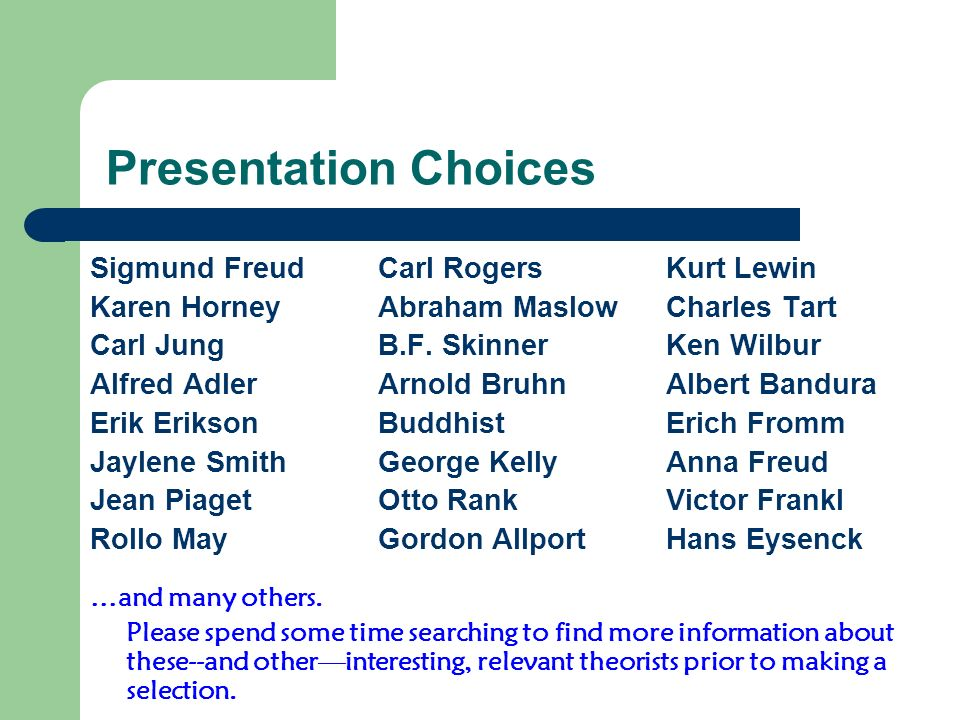 Presentation Choices Sigmund Freud Carl Rogers Kurt Lewin
