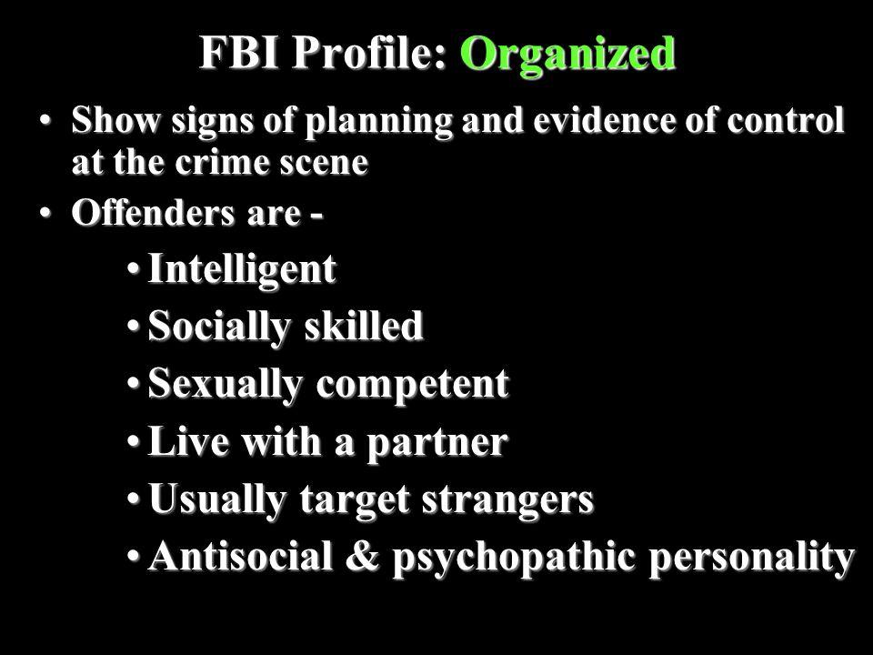 FBI Profile: Organized