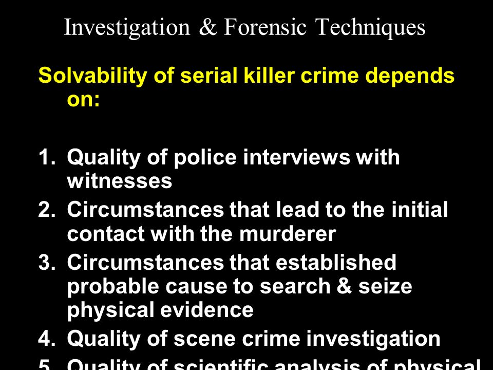 Investigation & Forensic Techniques