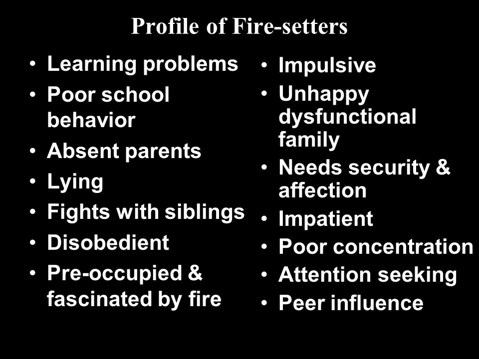 Profile of Fire-setters