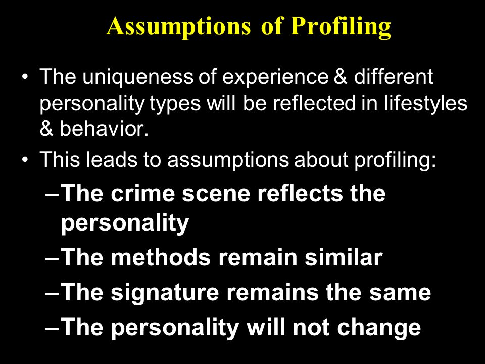 Assumptions of Profiling