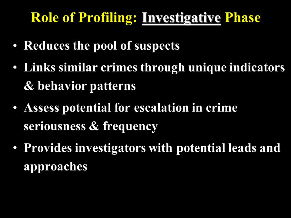 Role of Profiling: Investigative Phase
