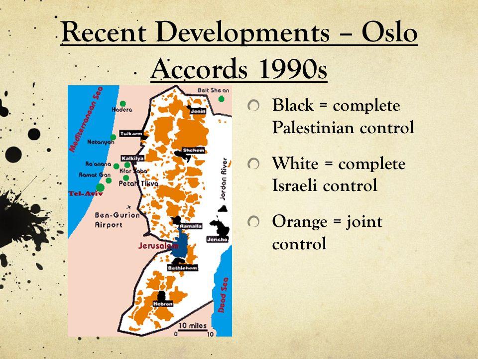 Recent Developments – Oslo Accords 1990s