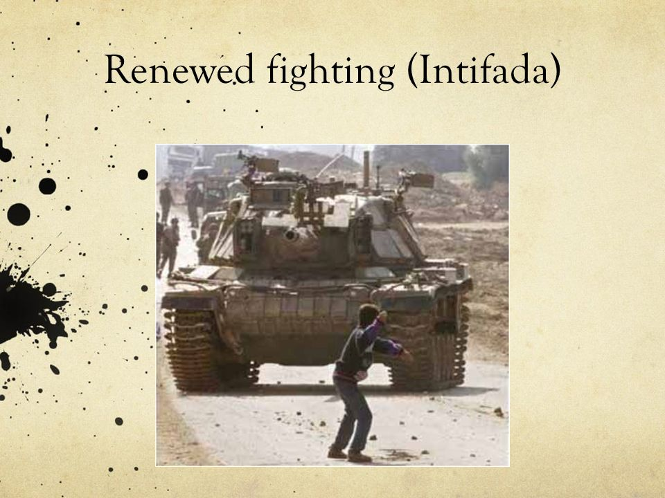 Renewed fighting (Intifada)