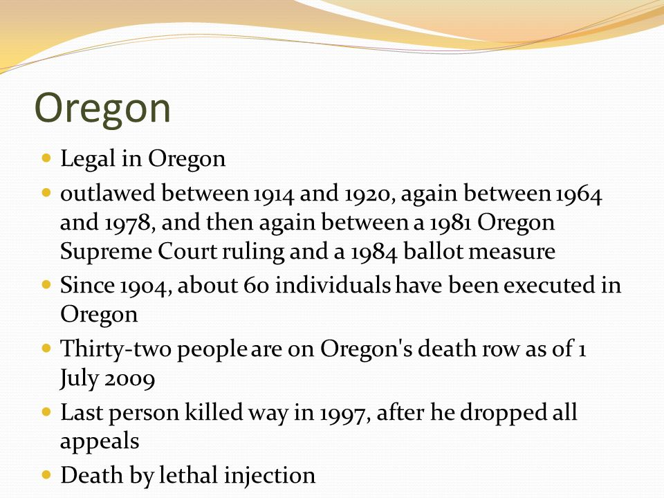 Oregon Legal in Oregon.