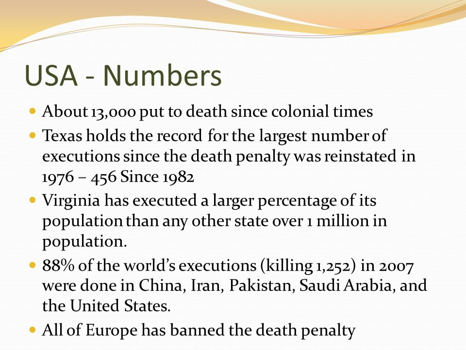 USA - Numbers About 13,000 put to death since colonial times