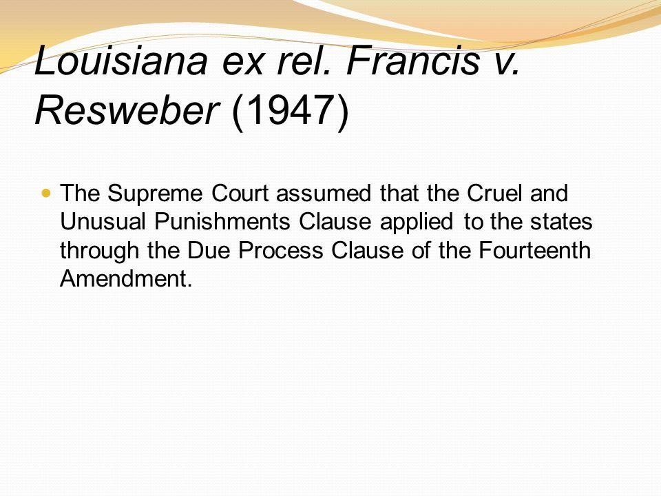 Louisiana ex rel. Francis v. Resweber (1947)