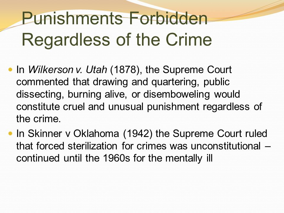 Punishments Forbidden Regardless of the Crime
