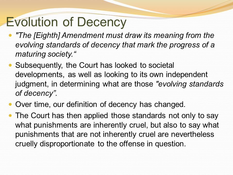 Evolution of Decency