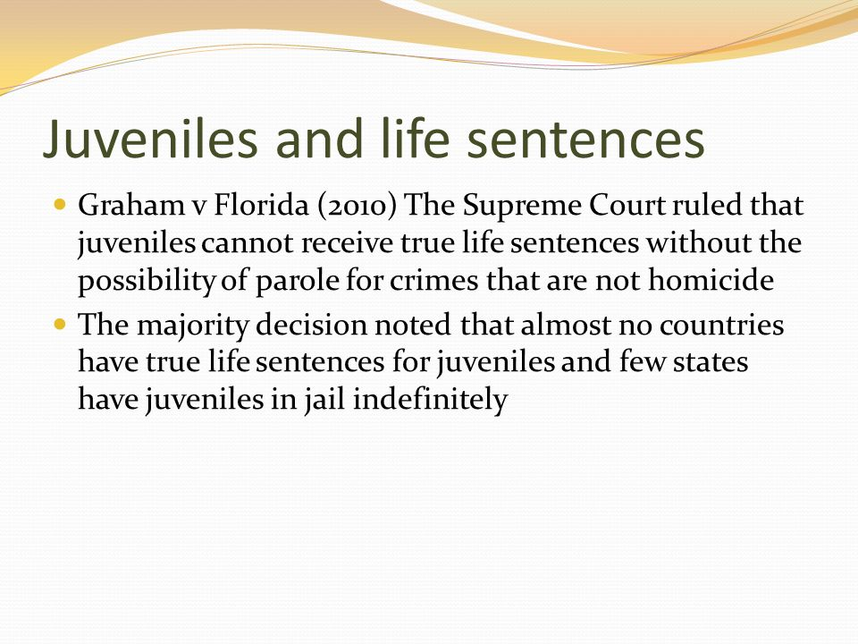 Juveniles and life sentences