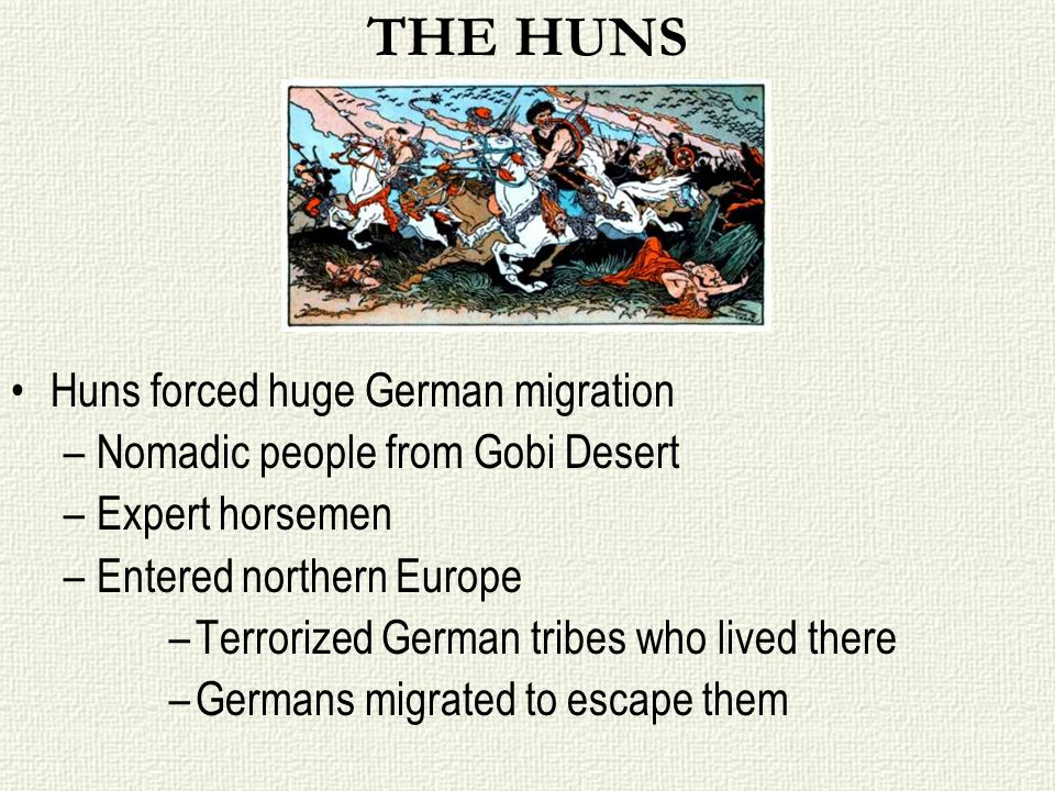 THE HUNS Huns forced huge German migration
