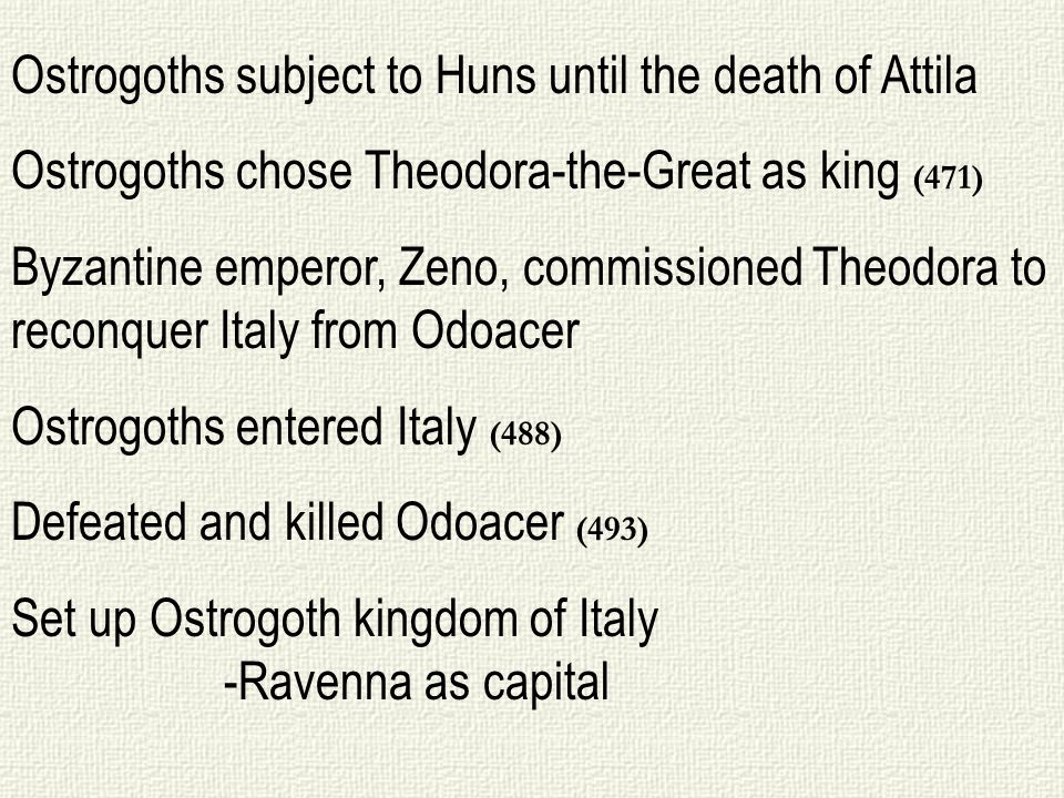 Ostrogoths subject to Huns until the death of Attila