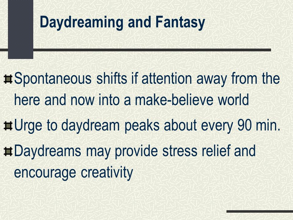 Daydreaming and Fantasy