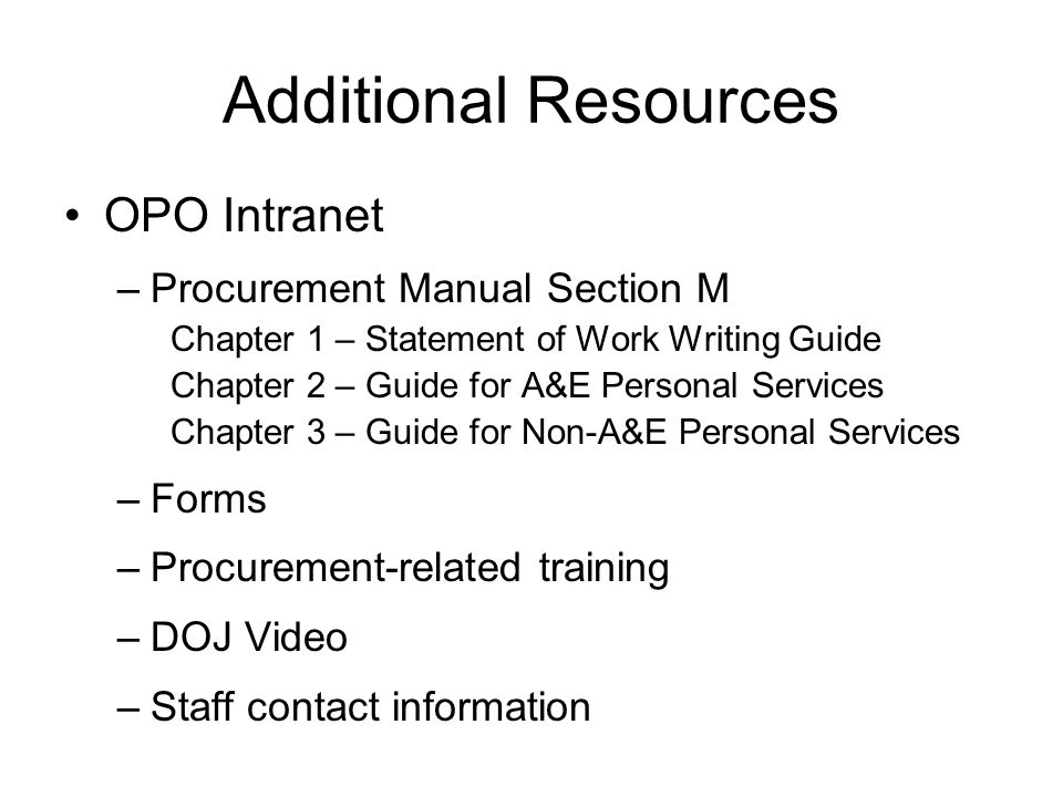 Additional Resources OPO Intranet Procurement Manual Section M Forms