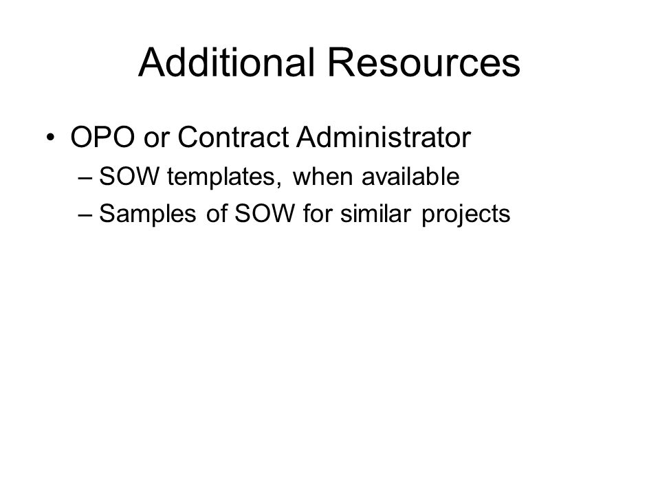 Additional Resources OPO or Contract Administrator