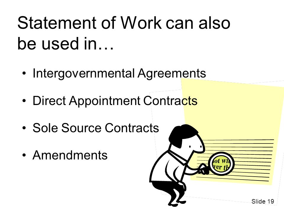 Statement of Work can also be used in…