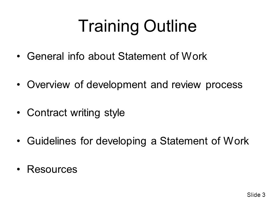 Training Outline General info about Statement of Work