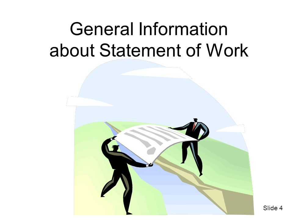 General Information about Statement of Work