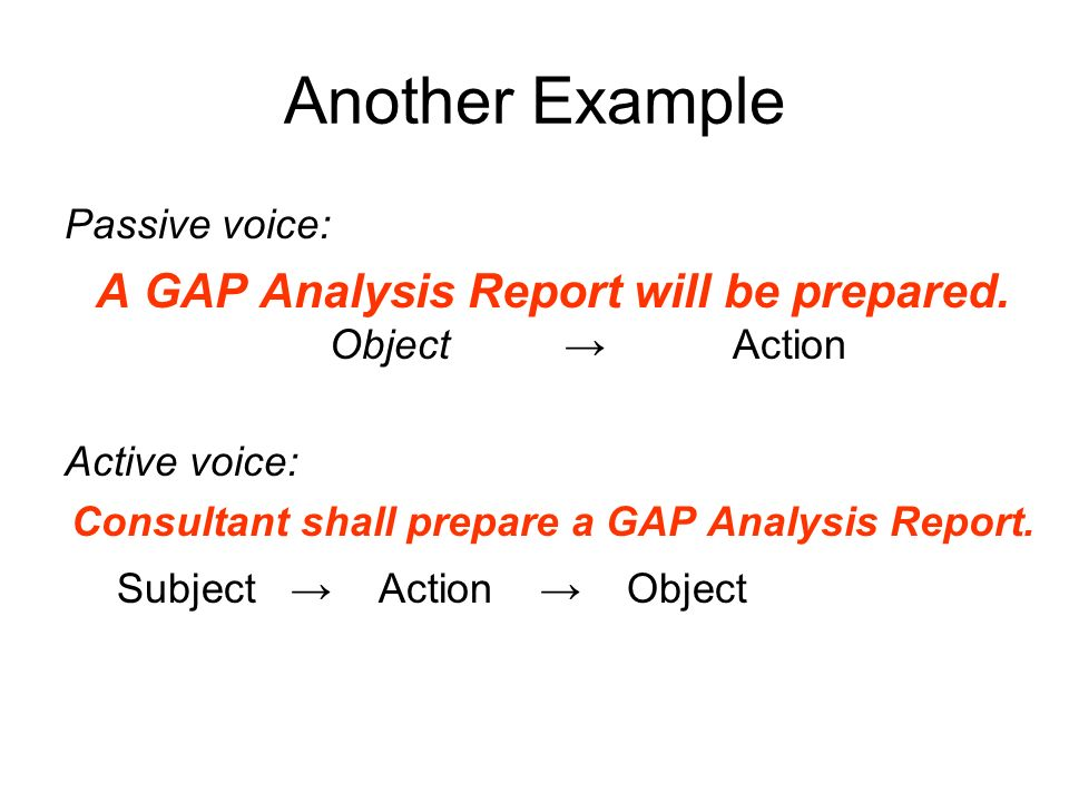 Another Example A GAP Analysis Report will be prepared.