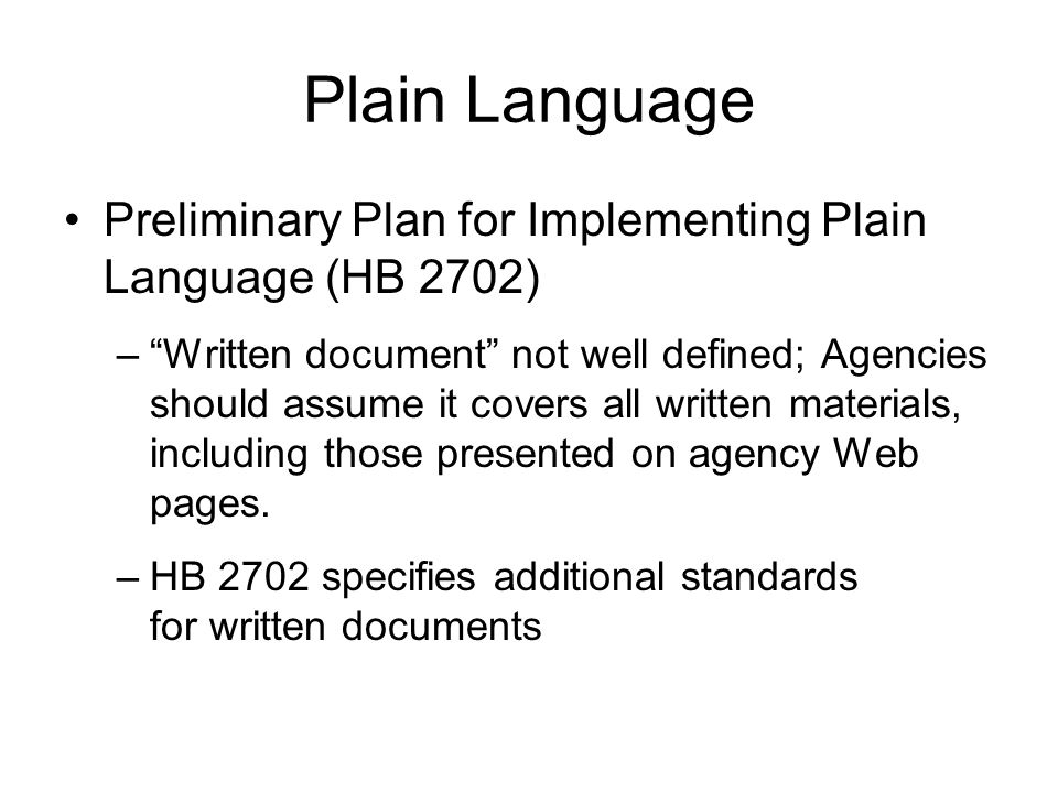 Plain Language Preliminary Plan for Implementing Plain Language (HB 2702)