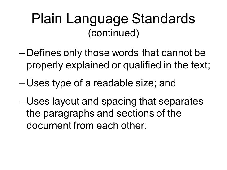 Plain Language Standards (continued)