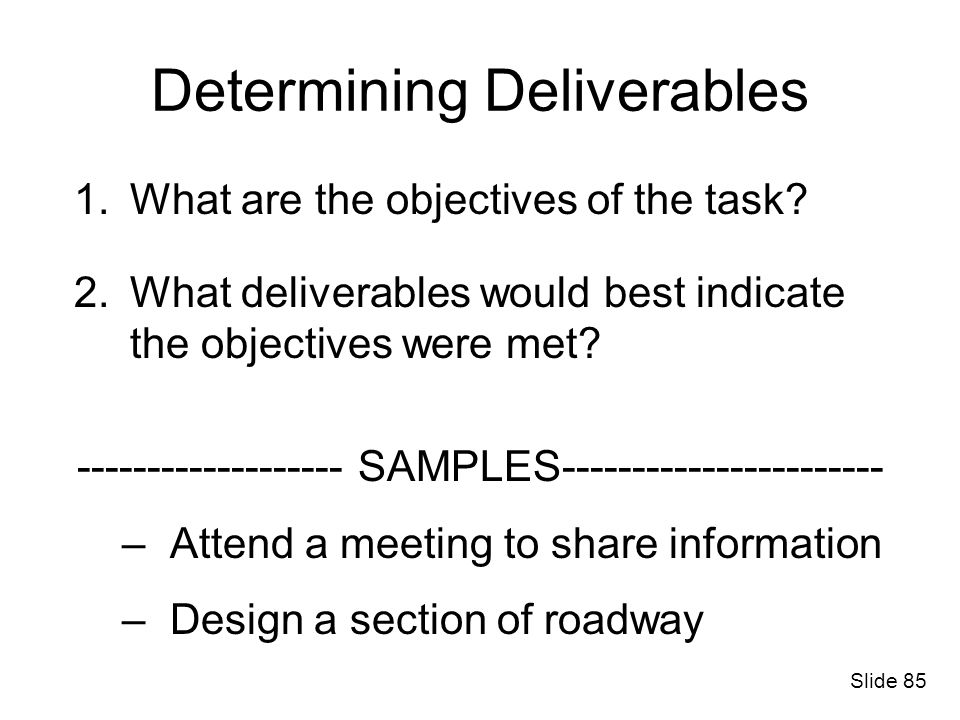 Determining Deliverables