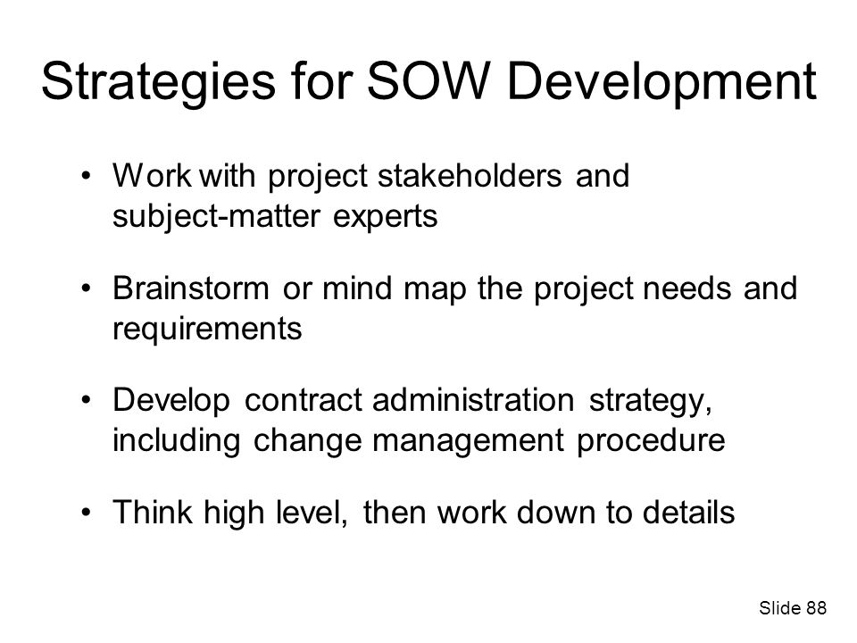 Strategies for SOW Development