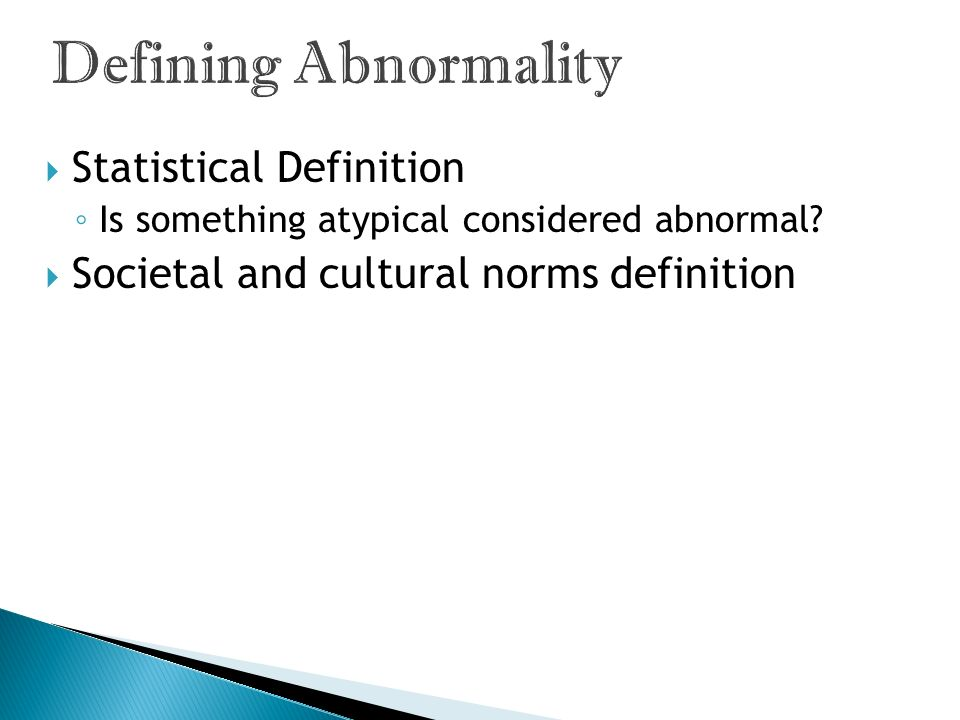 Defining Abnormality Statistical Definition