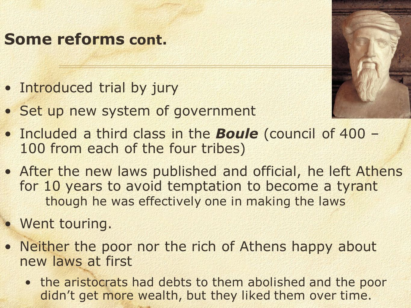 Some reforms cont. Introduced trial by jury