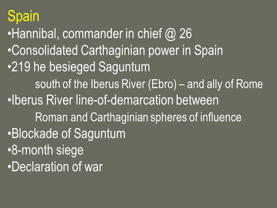 Spain Hannibal, commander in chief @ 26
