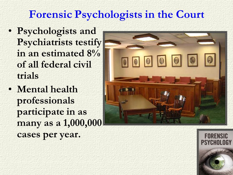Forensic Psychologists in the Court
