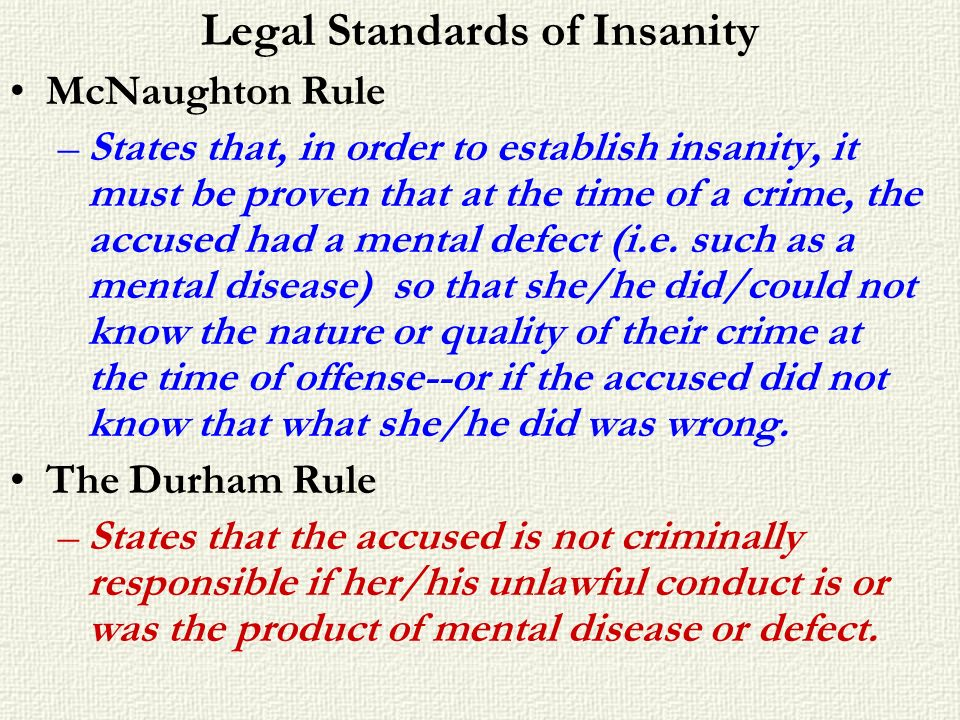 Legal Standards of Insanity