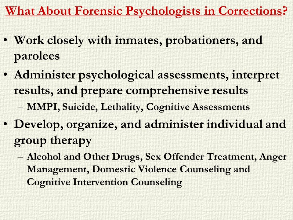 What About Forensic Psychologists in Corrections