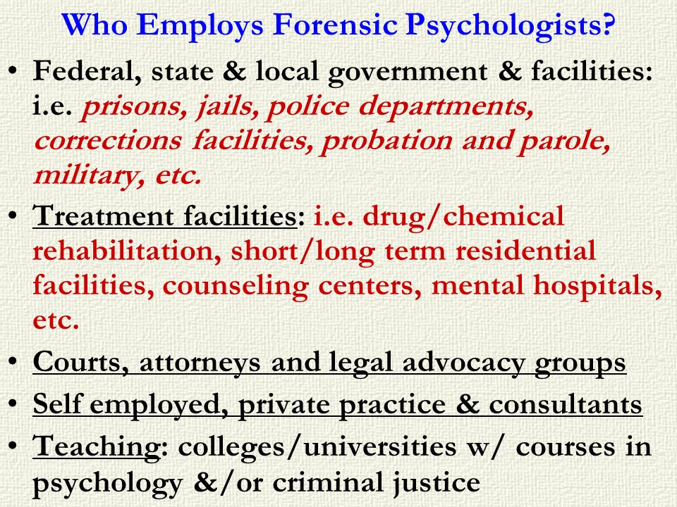 Who Employs Forensic Psychologists