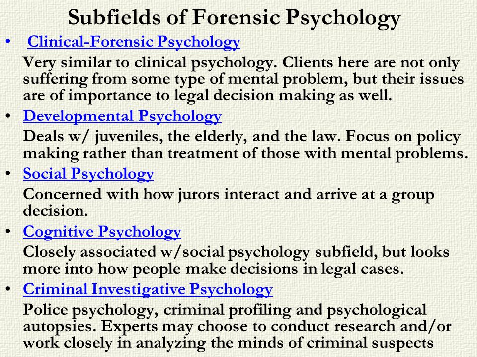 Subfields of Forensic Psychology