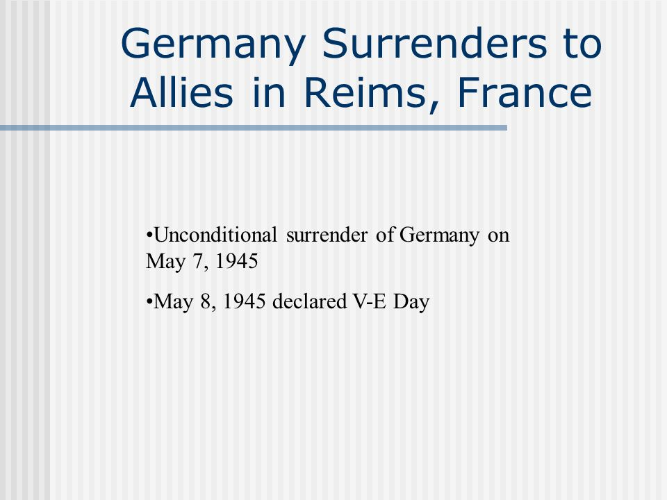 Germany Surrenders to Allies in Reims, France
