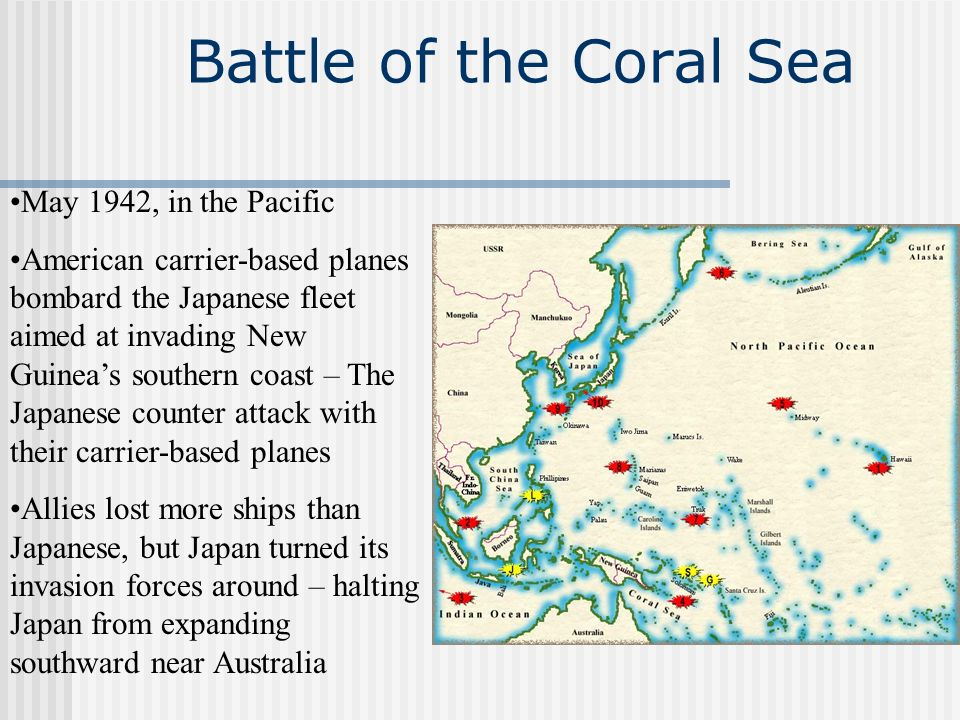 Battle of the Coral Sea May 1942, in the Pacific