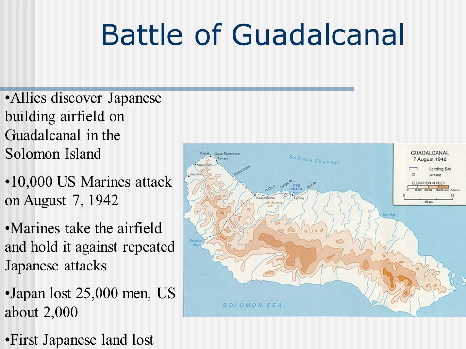 Battle of Guadalcanal Allies discover Japanese building airfield on Guadalcanal in the Solomon Island.