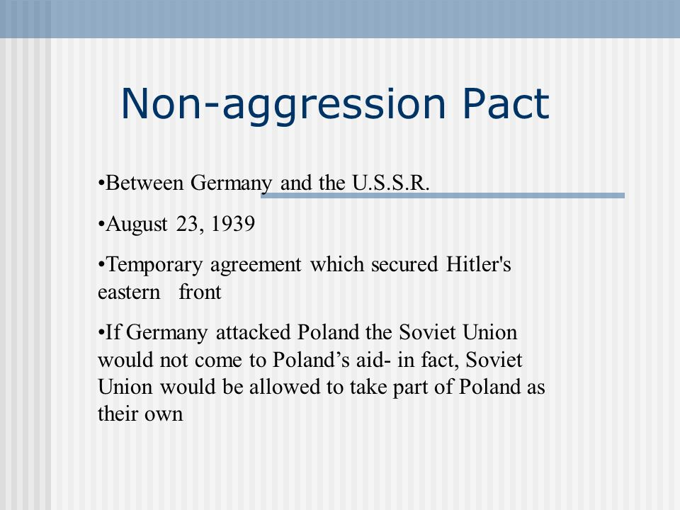 Non-aggression Pact Between Germany and the U.S.S.R. August 23, 1939