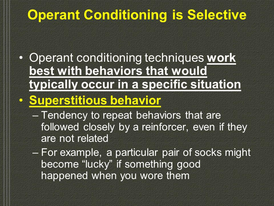 Operant Conditioning is Selective